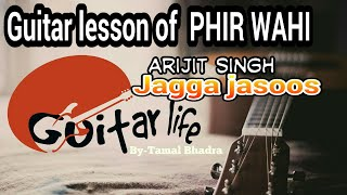 download lagu Guitar Lesson Of Phir Wahi Arijit Singh Jagga Jasoos gratis