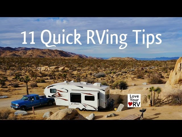 11 Quick Little RVing Tips from a Full Time RVer