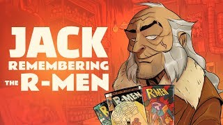 Jack Remembering R-Men - SOCIETY OF VIRTUE