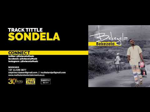 Bekezela  - Sondela (Audio)
