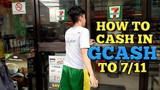 how to cash in gcash to 7/11 - pano mag cash in ng gcash sa 7/11