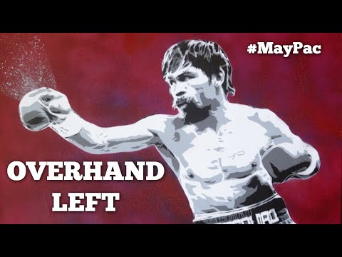 Mayweather vs Pacquiao: Signature Techniques #3 - Pac's Overhand Left