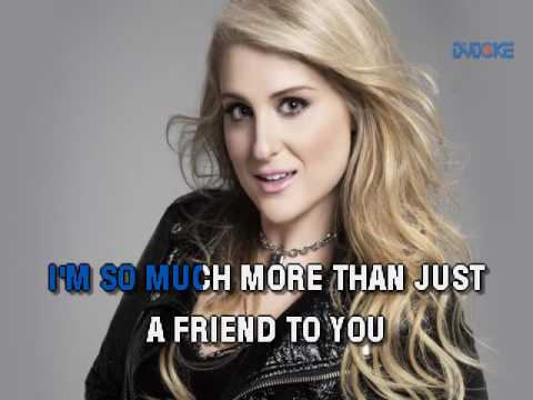 Meghan Trainor   Just A Friend To You
