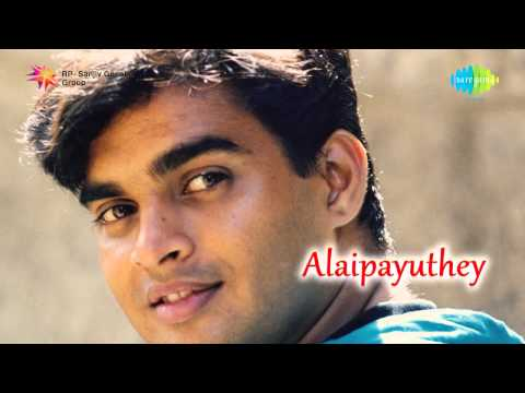 Alaipayuthey | Alaipayuthey Kanna Song video