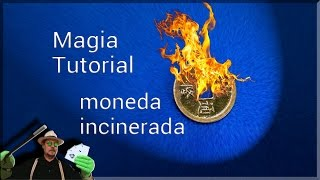 SUPER TUTORIAL de Magia: Moneda incinerada (Magic Revealed: Incinerated Coin)