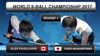 Alex Pagulayan - Yukio Akagariyama | World 9-BALL Championship 2017 | Round 1