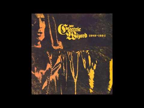 Electric Wizard -  Pre-Electric Wizard 1989-1994  - Full Album