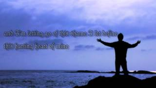 Todd Agnew Letting Go (with Lyrics) - Fisher of Men
