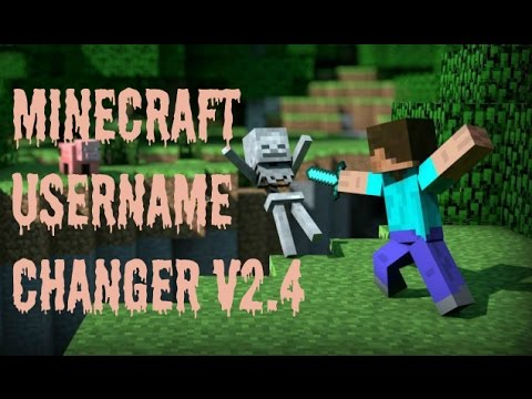 How To Change Your Minecraft Name v2.4 (2014)