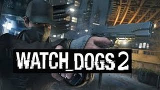Watch Dogs 2-los count down-music video