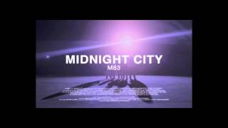 M83 Midnight City 24 Hours Version