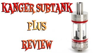 Kanger Subtank Plus Review