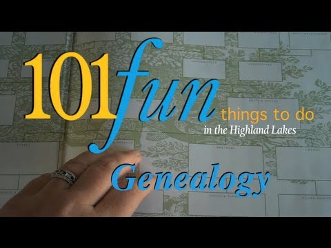 Trace your roots and learn genealogy | 101 Fun Things To Do in the Highland Lakes