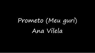 download musica PROMETO Meu Guri - Ana Vilela