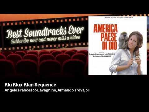 Angelo Francesco Lavagnino, Armando Trovajoli - Klu Klux Klan Sequence - America Paese Di Dio (1966)