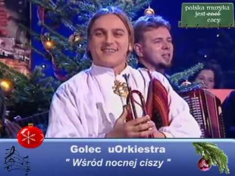 Golec UOrkiestra - Wsród Nocnej Ciszy - Polskie Kolędy