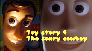 Toy story 4 (The scary cowboy) Official Fake film
