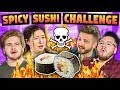 SPICY SUSHI CHALLENGE! (ft. SORTEDfood)