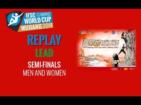 IFSC Climbing World Cup Wujiang 2014 - Lead - Semi-Finals - Men/Women