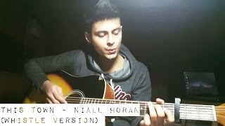This Town - Niall Horan (Whistle Version) by Adarsh Malik