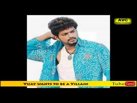 Vijay wants to be a Villain