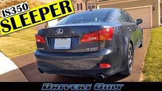 2007 Lexus IS350 Review - Best Used Luxury Car for under $10,000