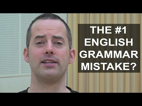 The #1 Grammar Mistake English Language Learners Make