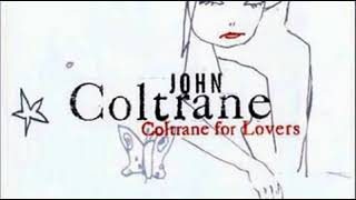 John Coltrane Coltrane For Lovers