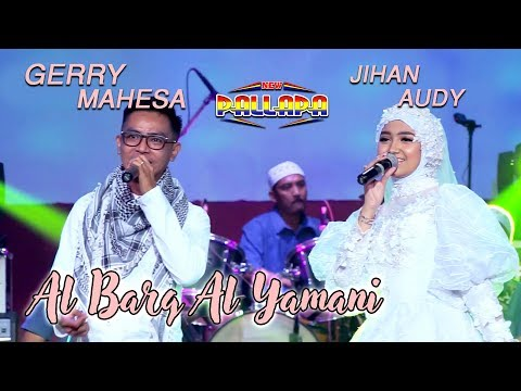 Download Al Barq Al Yamani - Jihan Audy Feat Gerry Mahesa Mp4 baru