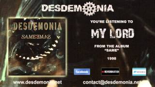 Watch Desdemonia My Lord video