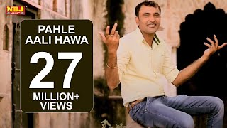 Pahle Aali Hawa Rahi Na | Haryanvi New Hit Song Full HD 2015