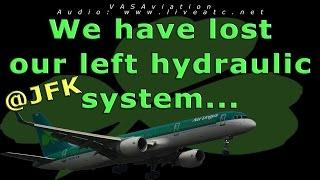 [REAL ATC] Aer Lingus HYDRAULIC LOSS and FIRE at JFK