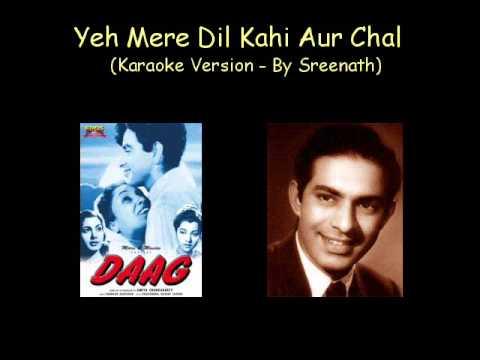 Aye Mere Dil Kahin Aur Chal Daag - Karaoke version sung by Sreenath...