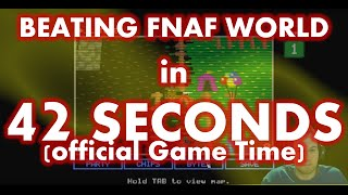 Beating FNAF World Normal Ending in 42 SECONDS (Official Game Time, World Record)