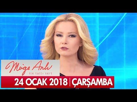 Müge Anlı ile Tatlı Sert 24 Ocak 2018 - Tek Parça