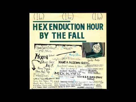 The Fall - Hex Enduction Hour [Full Album]