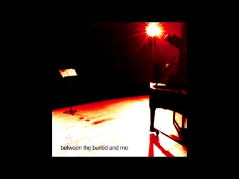 Between The Buried And Me - Aspirations