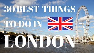 30 Best Things To Do In London   London Travel Guide   What To Do In London England United Kingdom