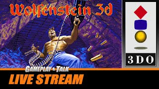 Gameplay and Talk Live Stream - Wolfenstein 3D (3DO) - Part 2 of 2 - The Salt is Real