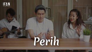 Download lagu Perih - Vierra (Guitar version by Ifan Seventeen, Widi Vierra & M Andree)