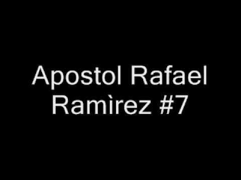 Apostol Rafael Ramìrez #7