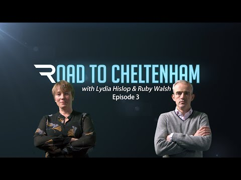 Road to Cheltenham - Episode 3- Racing TV
