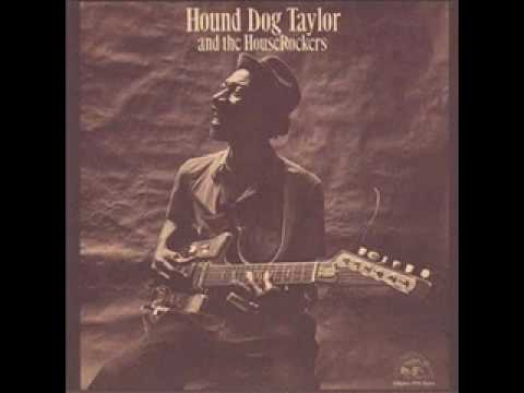 Hound Dog Taylor - Freddie's Blues