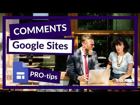 Adding a comment section to the new Google Sites! PRO tip