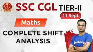 SSC CGL Tier-II (11 Sept 2019) Maths | CGL Tier-2 Exam Analysis & Asked Questions