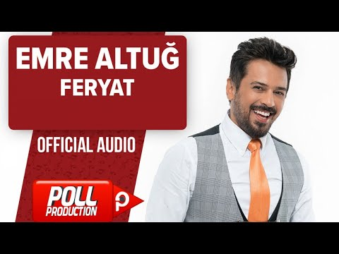 Emre Altuğ - Feryat - ( Official Audio )