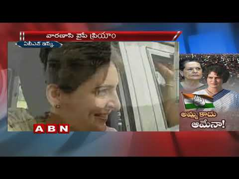 Priyanka Gandhi To Enter Politics | Priyanka may Lead Congress In Varanasi or Raebareli