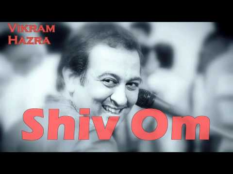 Shiv Om || Vikram Hazra Art Of Living Bhajans video
