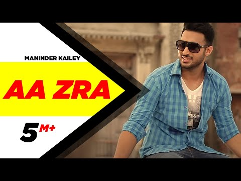 Aa Zra | Maninder Kailey | Latest Punjabi Songs | Speed Records...