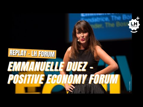 Emmanuelle Duez - Positive Economy Forum - Le Havre 2015 - Français